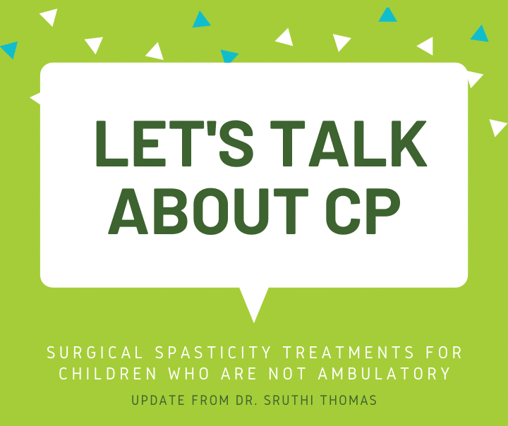 MyCP Webinar on Surgical Spasticity Management for Children who are not Ambulatory