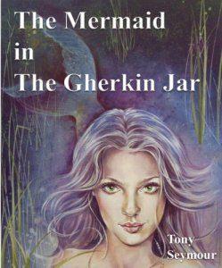 The Mermaid in The Gherkin Jar